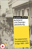 Aufstand und Zwangsumsiedlung (eBook, ePUB)