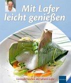 Mit Lafer leicht genießen (eBook, ePUB)