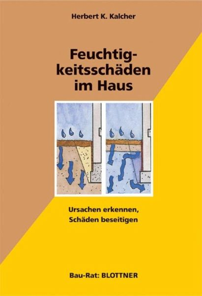 feuchtigkeitssch den im haus ebook epub von herbert k kalcher. Black Bedroom Furniture Sets. Home Design Ideas