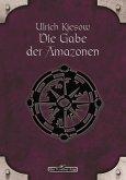 DSA 18: Die Gabe der Amazonen (eBook, ePUB)