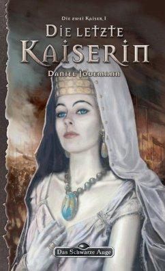 DSA 105: Die letzte Kaiserin (eBook, ePUB) - Jödemann, Daniel