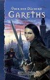 DSA 100: Über den Dächern Gareths (eBook, ePUB)