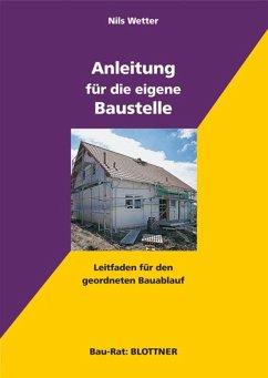 Anleitung für die eigene Baustelle (eBook, ePUB) - Wetter, Nils