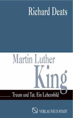 Martin Luther King (eBook, ePUB) - Deats, Richard