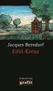 Eifel-Kreuz / Siggi Baumeister Bd.16 (eBook, ePUB)