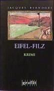 Eifel-Filz / Siggi Baumeister Bd.5 (eBook, ePUB) - Berndorf, Jacques