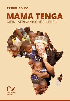 Mama Tenga (eBook, ePUB) - Katrin Rohde