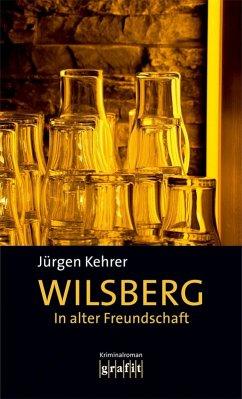 In alter Freundschaft / Wilsberg Bd.2