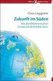 Zukunft im Süden (eBook, PDF)