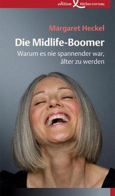 Die Midlife-Boomer (eBook, ePUB) - Heckel, Margaret