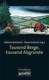 Tausend Berge, tausend Abgründe (eBook, ePUB)