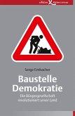 Baustelle Demokratie (eBook, ePUB)