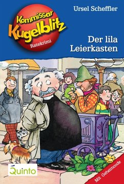 Der lila Leierkasten / Kommissar Kugelblitz Bd.5 (eBook, ePUB) - Scheffler, Ursel
