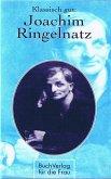 Klassisch gut: Joachim Ringelnatz (eBook, ePUB)