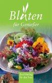 Blüten für Genießer (eBook, ePUB)