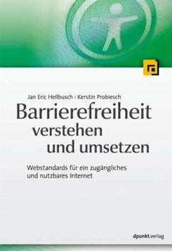 Barrierefreiheit verstehen und umsetzen (eBook, ePUB) - Hellbusch, Jan Eric; Probiesch, Kerstin