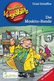Die Moskito-Bande / Kommissar Kugelblitz Bd.21 (eBook, ePUB)