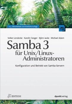 Samba 3 für Unix/Linux-Administratoren (eBook, PDF) - Jacke, Björn; Lendecke, Volker; Seeger, Karolin; Adam, Michael