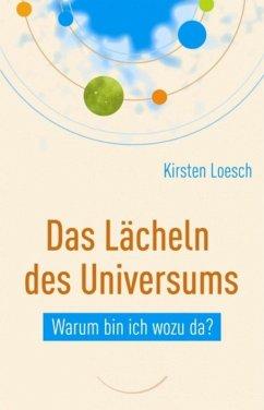 Das Lächeln des Universums (eBook, ePUB) - Loesch, Kirsten