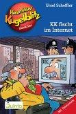 KK fischt im Internet / Kommissar Kugelblitz Bd.17 (eBook, ePUB)