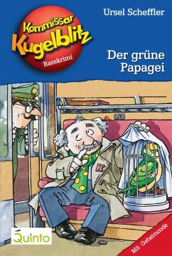 Der grüne Papagei / Kommissar Kugelblitz Bd.4 (eBook, ePUB) - Scheffler, Ursel