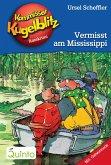 Vermisst am Mississippi / Kommissar Kugelblitz Bd.22 (eBook, ePUB)