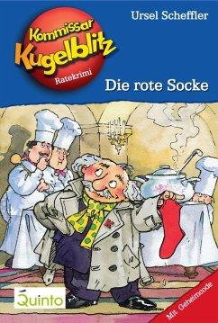 Die rote Socke / Kommissar Kugelblitz Bd.1 (eBook, ePUB) - Scheffler, Ursel