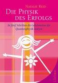 Die Physik des Erfolgs (eBook, ePUB)