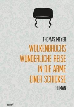 Wolkenbruchs wunderliche Reise in die Arme einer Schickse (eBook, ePUB) - Meyer, Thomas