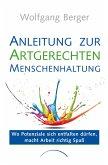 Anleitung zur Artgerechten Menschenhaltung im Unternehmen (eBook, ePUB)