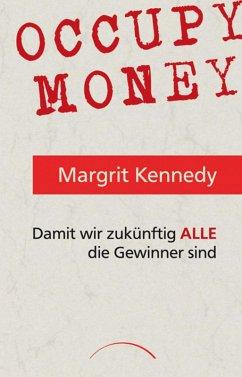 Occupy Money (eBook, ePUB) - Kennedy, Margrit