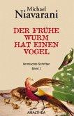Der frühe Wurm hat einen Vogel (eBook, ePUB)