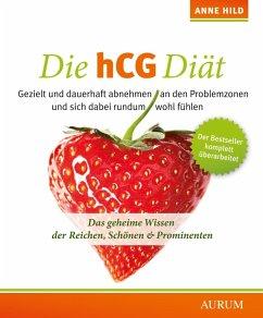 Die hCG Diät (eBook, ePUB) - Hild, Anne