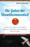 Die Gaben der Unvollkommenheit (eBook, ePUB)