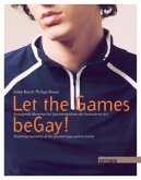 Let the Games beGay! (eBook, ePUB)