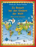 Zu Besuch bei den Kindern der Welt (eBook, PDF)