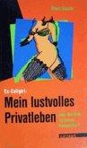 Ex-Callgirl: Mein lustvolles Privatleben (eBook, ePUB)