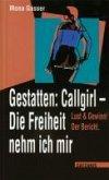 Gestatten Callgirl: Die Freiheit nehm ich mir! (eBook, ePUB)