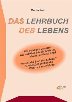 Das Lehrbuch des Lebens (eBook, ePUB) - Kojc, Martin