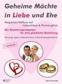 Geheime Mächte in Liebe und Ehe (eBook, ePUB)