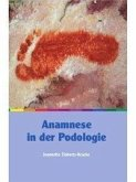 Anamnese in der Podologie (eBook, ePUB)