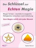 Der Schlüssel zur Echten Magie (eBook, ePUB)