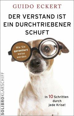 Der Verstand ist ein durchtriebener Schuft (eBook, ePUB) - Eckert, Guido