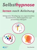Selbsthypnose lernen nach Anleitung. (eBook, ePUB)