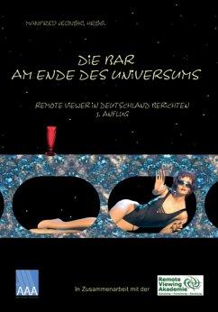 Die Bar am Ende des Universums 3 (eBook, ePUB) - Jelinski, Manfred; Lehmann, Jörg; Klemenc, Stefan; Zimmermann, Tabea; Paulsen, Ralf; Meyer, Andreas; Kuntzsch, Marco; Bartel, Mike; Köstler, Frank; Franke, Stefan; Rödel, Dirk