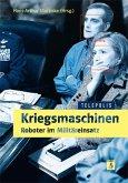 Kriegsmaschinen - Roboter im Militäreinsatz (TELEPOLIS) (eBook, PDF)
