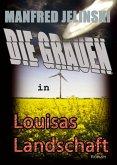 Die Grauen in Louisas Landschaft (eBook, ePUB)