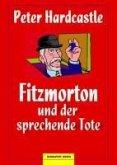 Fitzmorton und der sprechende Tote (eBook, ePUB)
