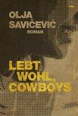 Lebt wohl, Cowboys (eBook, ePUB)
