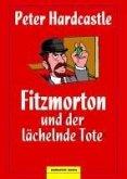 Fitzmorton und der lächelnde Tote (eBook, ePUB)